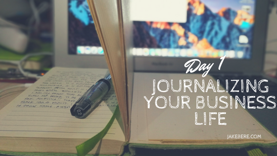 Journalizing Your Business Life