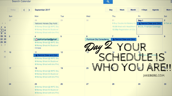Day 2 Your Schedule is Who You Are